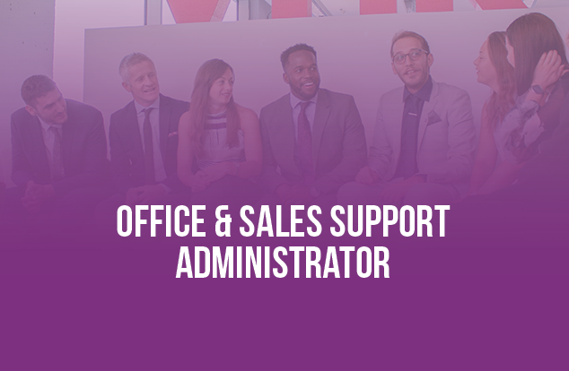 Office & Sales Support Administrator Job Recruitment