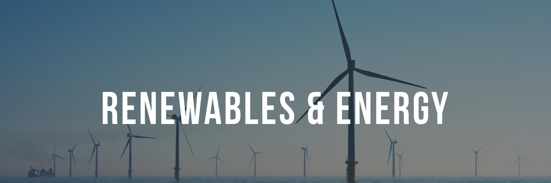 Renewables & Energy